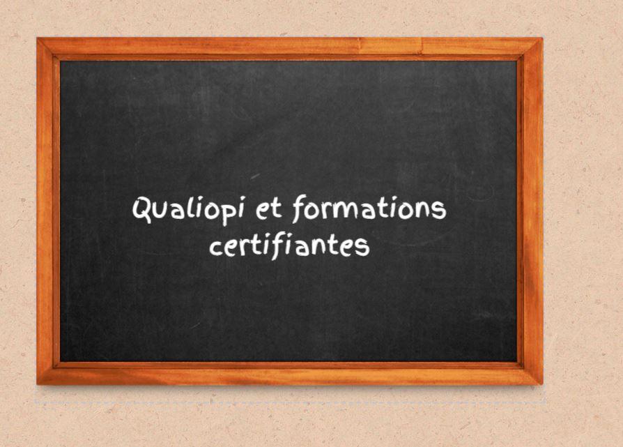 Qualiopi et formations certifiantes